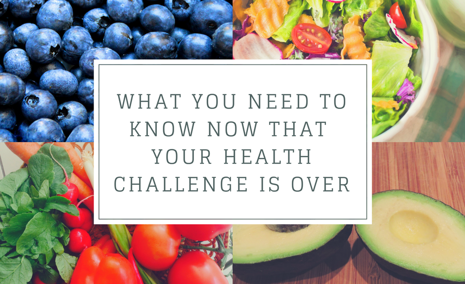 What You Need to Know Now That Your Health Challenge is Over