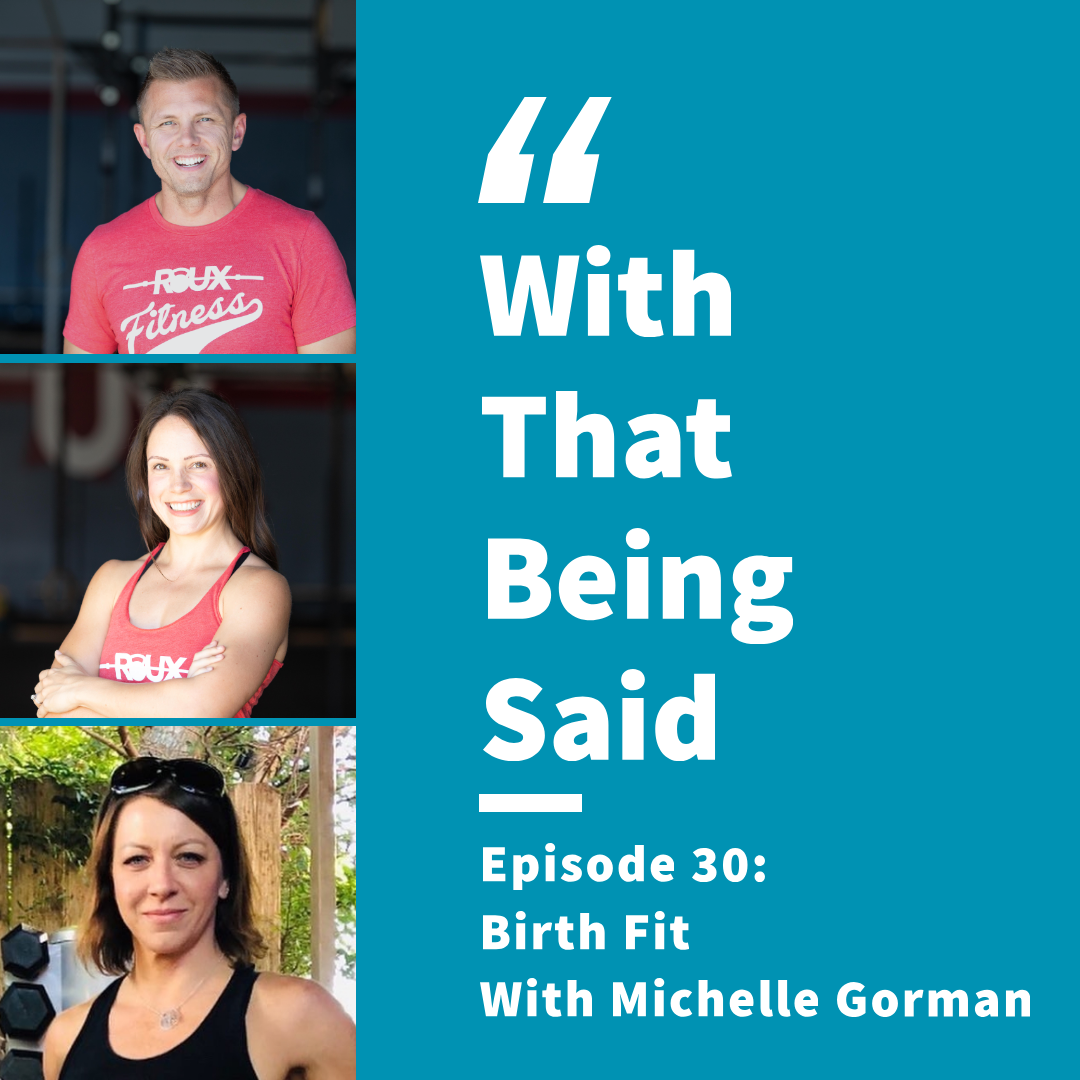 WTBS: Episode 30; Birth Fit with Michelle Gorman