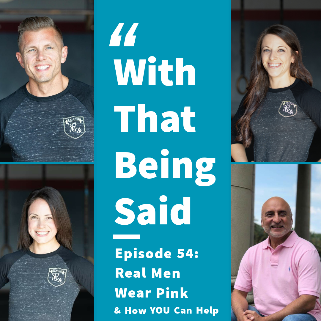 WTBS: Ep. 54 – Real Men Wear Pink & How YOU Can Help