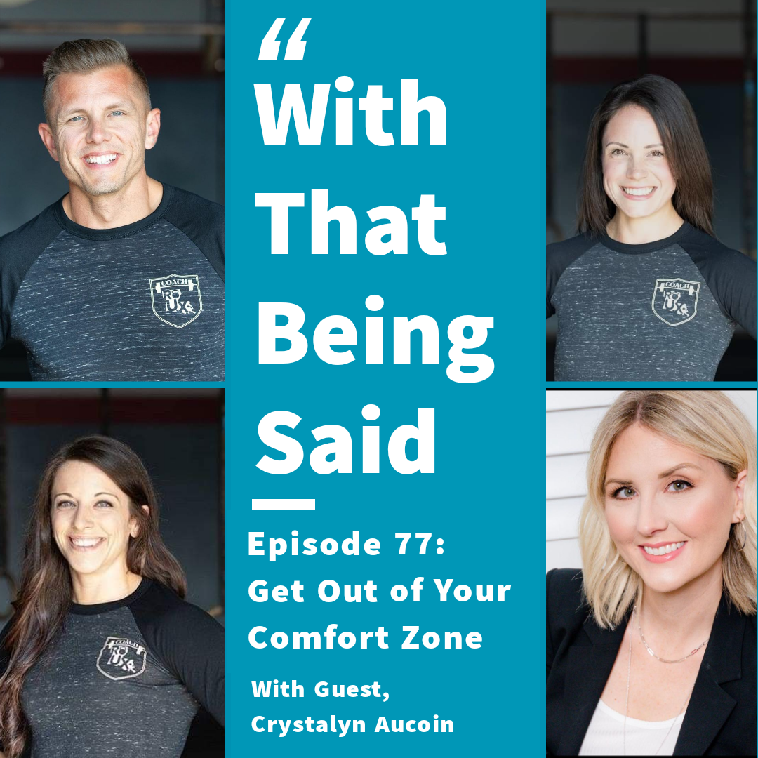 WTBS: Ep. 77 – Get Out of Your Comfort Zone with Crystalyn Aucoin