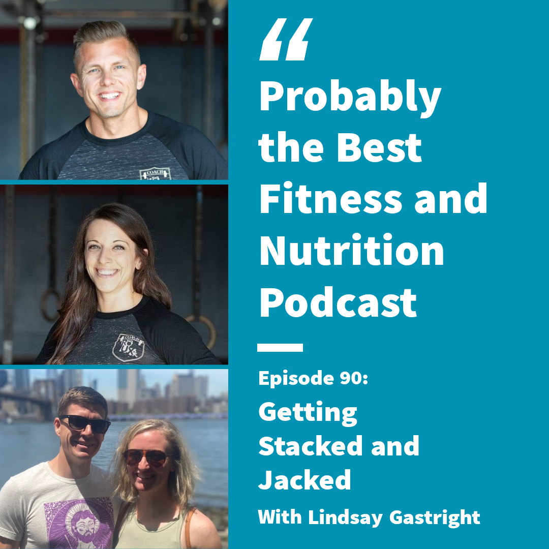 Ep. 90: Stacked and Jacked with Lindsay Gastright