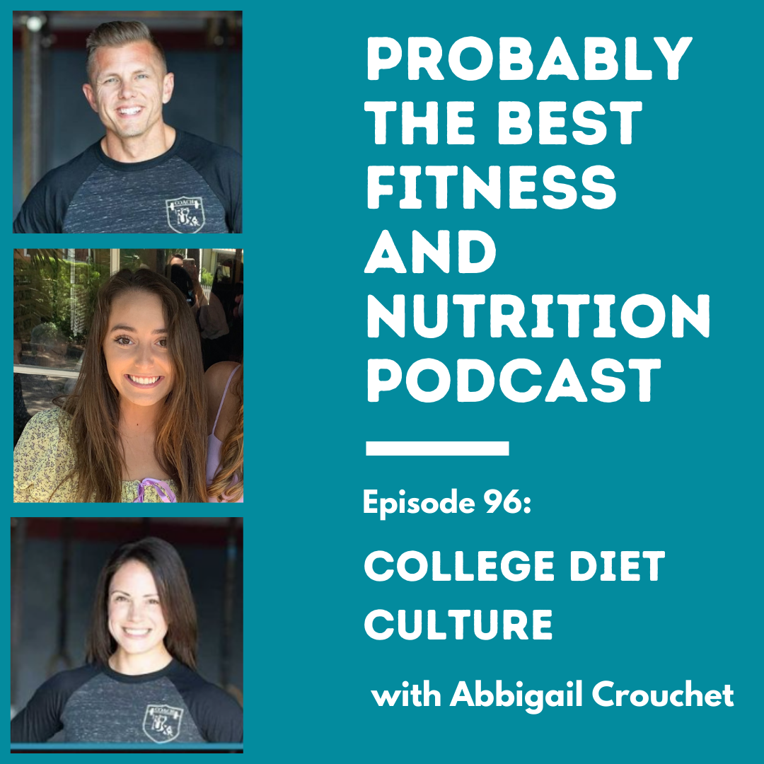 Ep. 96: College Diet Culture with Abbigail Crouchet